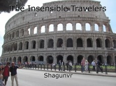 The Insensible Travelers