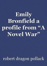 "Emily Bronfield a profile from ""A Novel War"""
