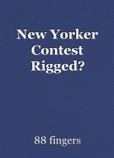 New Yorker Contest Rigged?