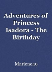 Adventures of Princess Isadora - The Birthday Present