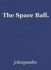 The Space Ball.