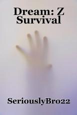 Dream: Z Survival