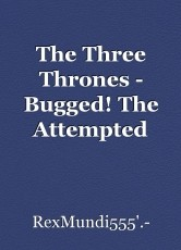 The Three Thrones - Bugged! The Attempted Murder of An American Grammy