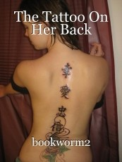 The Tattoo On Her Back