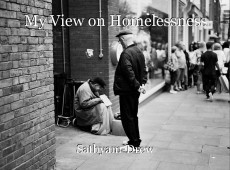 My View on Homelessness