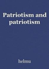 Patriotism and patriotism
