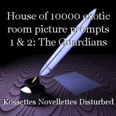 House of 10000 exotic room picture prompts 1 & 2: The Guardians