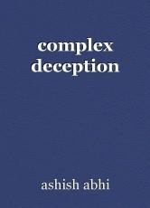 complex deception