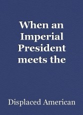 When an Imperial President meets the Constitution