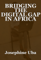 BRIDGING THE DIGITAL GAP IN AFRICA