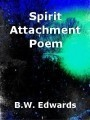 Spirit Attachment Poem