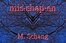 mis·shap·en