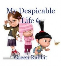 My Despicable Life 6