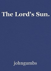 The Lord's Sun.