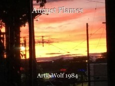 August Flames