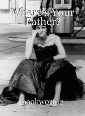 Where's Your Father?