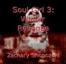 Soul Girl 3: Winter Revenge