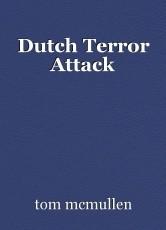 Dutch Terror Attack