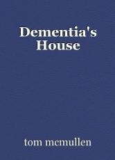 Dementia's House