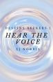 Hear the Voice