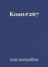 Koan#267