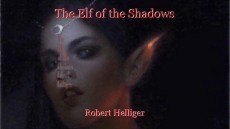 The Elf of the Shadows