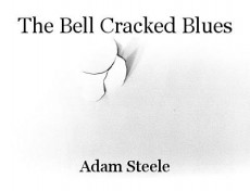 The Bell Cracked Blues