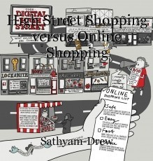High Street Shopping versus Online Shopping