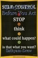 Always Think Before You Act
