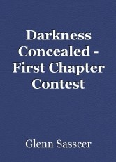 Darkness Concealed - First Chapter Contest