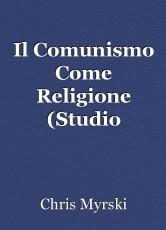 Il Comunismo Come Religione (Studio Popolare)