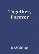 Together, Forever