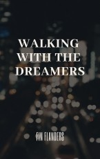 Walking with the Dreamers
