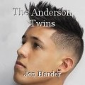 The Anderson Twins