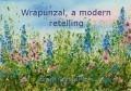 Wrapunzal, a modern retelling