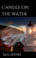 Candle on the Water: A Novel