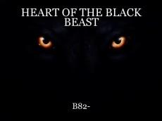 HEART OF THE BLACK BEAST