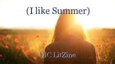 (I like Summer)