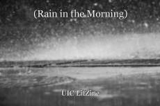 (Rain in the Morning)