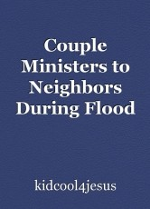Couple Ministers to Neighbors During Flood