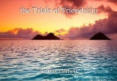 the Trials of Friendship