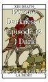Beyond Darkness ( Episode 12 ) Dark Angel.