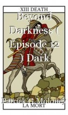 Beyond Darkness ( Episode 12 ) Dark Angel.