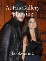 At His Gallery Showing