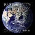 EARTH HOUR: GOING DARK FOR GREEN