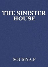 THE SINISTER HOUSE