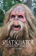 Splatsquatch: The Ocean Crest Chronicles 1