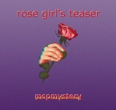 rose girl's teaser