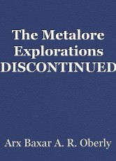 The Metalore Explorations *DISCONTINUED*