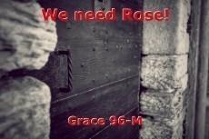 We need Rose!
